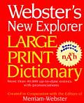 Webster's New Explorer Large Print Dictionary (Large Print)