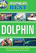 Sportsman's Best: Dolphin [With DVD]