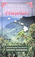 Best of the Best from Hawaii Cookbook: Selected Recipes from Hawaii's Favorite Cookbooks (Best of the Best State Cookbook Series)