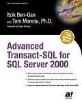 Advanced Transact SQL for SQL Server 2000