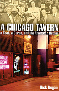 A Chicago Tavern: A Goat, a Curse, and the American Dream