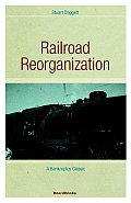 Railroad Reorganization