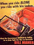 When You Ride Alone You Ride with Bin Laden: What the Government Should Be Telling Us to Help Fight the War on Terrorism Cover
