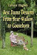 Best Damn Desserts from Bear Wallow to Goosehorn Cover
