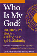 Who Is My God An Innovative Guide To Finding Y