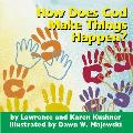 How Does God Make Things Happen? (Early Childhood Sprituality)