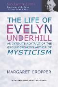 The Life of Evelyn Underhill: An Intimate Portrait of the Ground-Breaking Author of Mysticism (SkyLight Lives) Cover