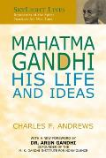 Mahatma Gandhi: His Life and Ideas (SkyLight Lives)