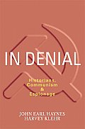 In Denial Historians Communism & Espionage