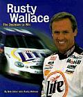 Rusty Wallace: The Decision to Win