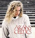 Arans & Celtics The Best Of Knitters