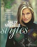 Sally Melville Styles A Unique & Elegant Approach to Your Yarn Collection