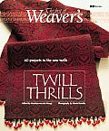 "Twill Thrills: The Best of ""Weaver's"" (Best of Weaver's Series)"