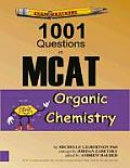Examkrackers 1001 Questions in MCAT Organic Chemistry (Examkrackers) Cover
