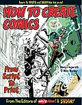 How To Create Comics From Script To Print by Danny Fingeroth