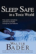 Sleep Safe in a Toxic World Your...