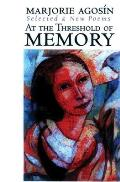 At the Threshold of Memory: New & Selected Poems