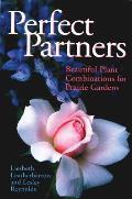 Perfect Partners: Beautiful Plant...
