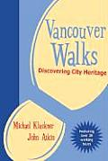 Vancouver Walks Discovering City Heritage