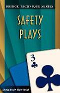 Safety Plays Bridge Technique Series