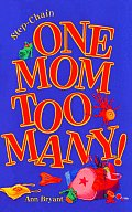 One Mom Too Many