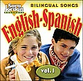 Bilingual Songs, Vol 1: English-Spanish CD (Songs That Teach Spanish)