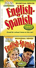 Bilingual Songs: Sara Jordan Presents Bilingual Songs: English-Spanish: Volume 1 with CD (Audio)