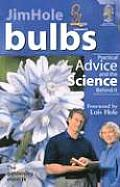 Bulbs: Practical Advice and the Science Behind It