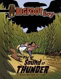 Bigfoot Boy #03: The Sound of Thunder