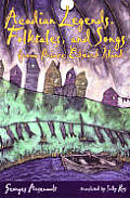 acadian legends folktales and songs from cover