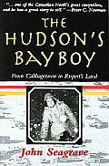 The Hudsons Bay Boy: From Cabbagetown to Ruperts Land