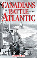 Canadians in the Battle of the Atlantic