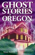 Ghost Stories of Oregon (02 Edition) Cover