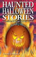 Haunted Halloween Stories: 13 Chilling Read-Aloud Tales