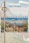 Chantels Quest 01 Golden Sword