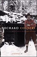 Nechako Country: In the Footsteps of Bert Irvine