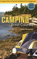 Camping British Columbia: A Complete Guide to Provincial and National Park Campgrounds