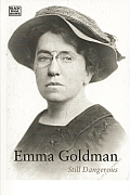 Emma Goldman: Sexuality & the Impurity of the State