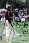 Thunder in My Soul: A Mohawk Woman Speaks