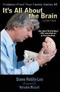 It's All about the Brain