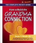 How To Build The Grandma Connection Th