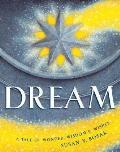 Dream A Tale Of Wonder Wisdom & Wishes