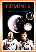 Gemini 6: The NASA Mission Reports: Apogee Books Space Series 8 [With Windows CDROM]