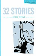 32 Stories: The Complete Optic Nerve Mini-Comics Cover