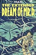 Extended Dream Of Mr D