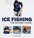 Ice Fishing: The Ultimate Guide (Ultimate Guides) Cover