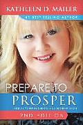 Prepare to Prosper Second Edition: Taking Your Business to a Higher Levl