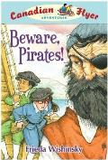 Canadian Flyer Adventures #01: Beware, Pirates!