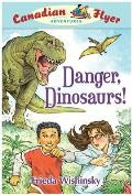 Canadian Flyer Adventures #02: Danger, Dinosaurs!