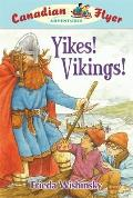 Yikes! Vikings! (Canadian Flyer Adventures)